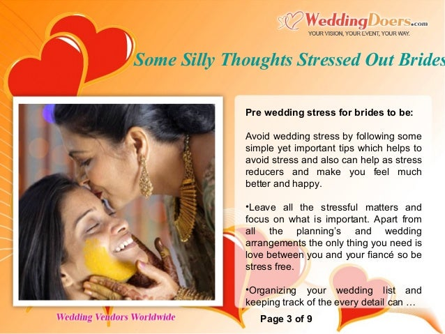 Some Silly Thoughts Stressed Out Brides Temporarily Have