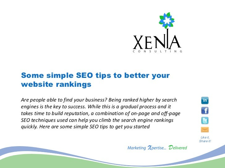 Some simple SEO tips to better yourwebsite rankingsAre people able to find your business? Being ranked higher by searcheng...