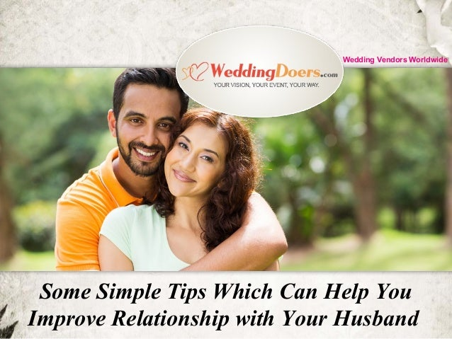 Your Improve How Husband With Your Relationship To