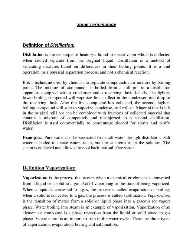 Distillation, Vaporization, Evaporation etc
