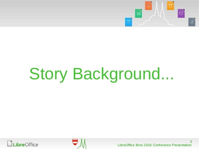 LibreOffice Conference 2016 -- Something About Macros Slide 3