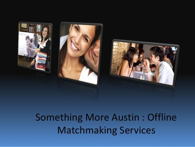 Dating services in austin