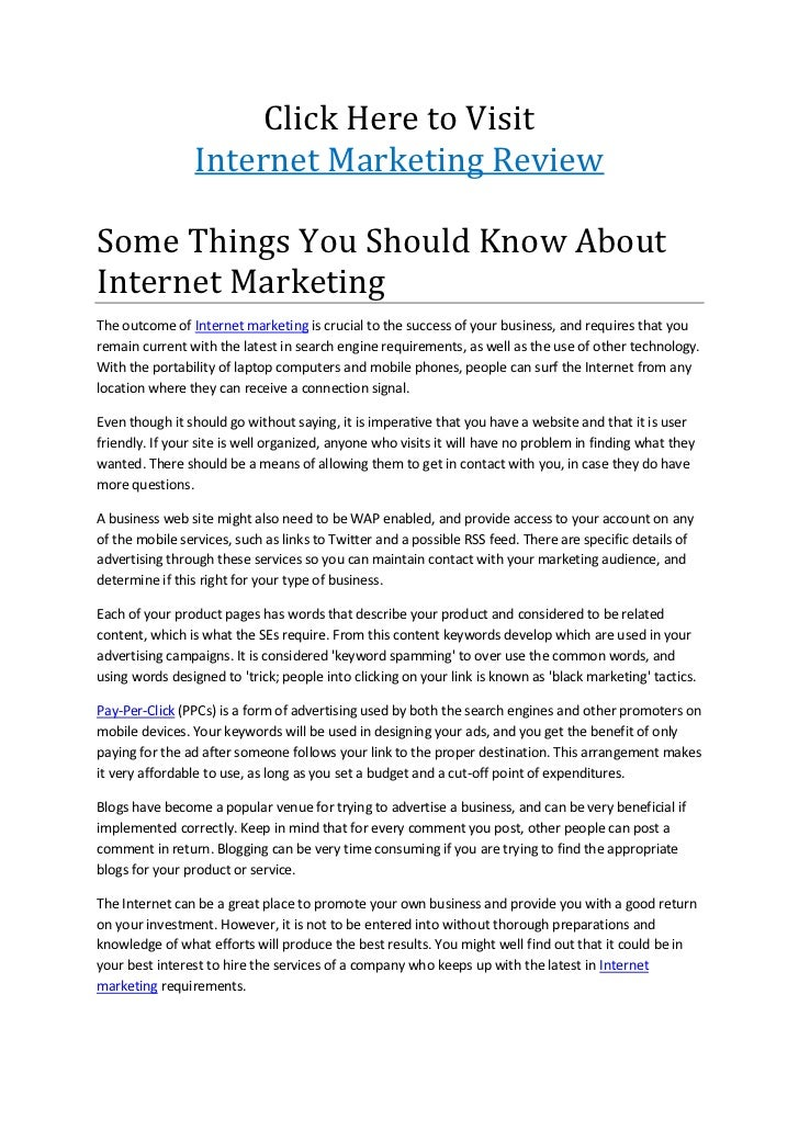 Click Here to Visit                 Internet Marketing ReviewSome Things You Should Know AboutInternet MarketingThe outcom...