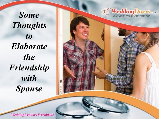 Some Thoughts to Elaborate the Friendship with Spouse