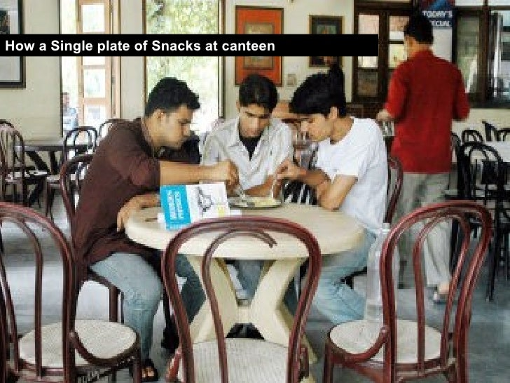 How a Single plate of Snacks at canteen