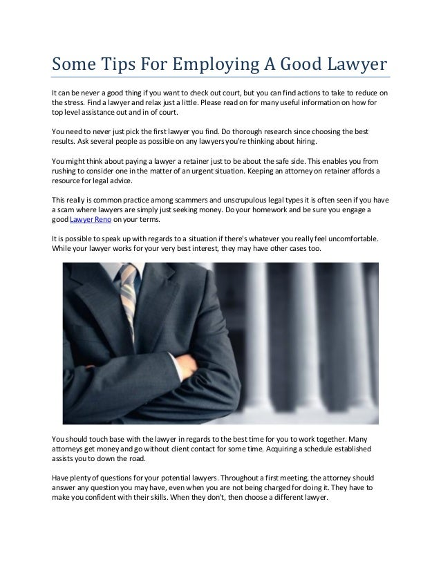 Some Tips For Employing A Good Lawyer