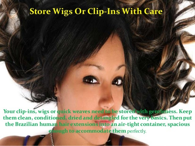 Some tips on how to take care of your brazilian hair extension 6 pmusecretfo Choice Image