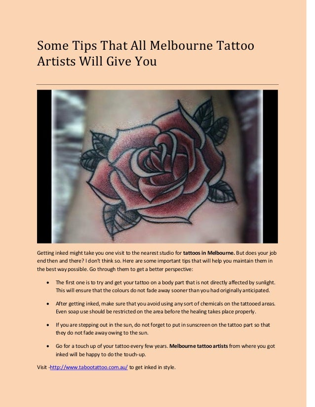 Some Tips That All Melbourne Tattoo Artists Will Give You