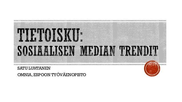 SATU LUHTANEN OMNIA, ESPOON TYÖVÄENOPISTO