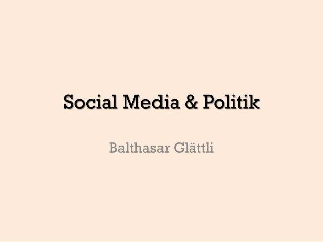 Social Media und Politik - Inputreferat