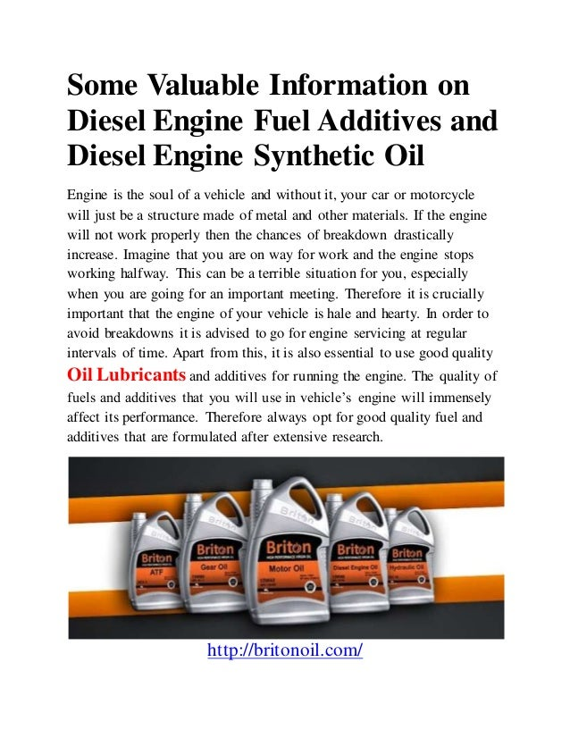 Some valuable information on diesel engine fuel additives for Can you switch from regular motor oil to synthetic