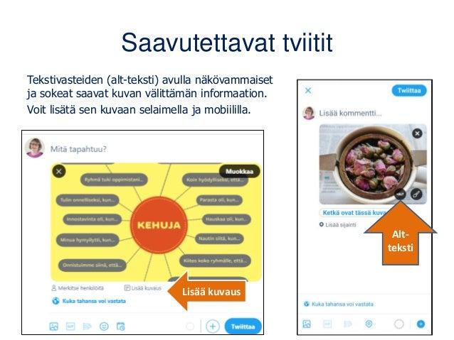 Kerro esitysten aloitusdiassa hashtag ja oma/organisaatiosi Twitter-tunnus Kuvan lainaus: Lähde: Ville Tolvanen, Tom Laine...