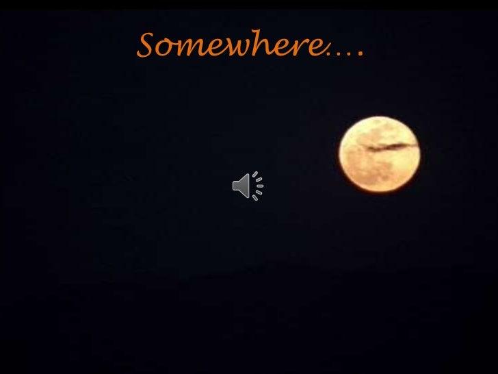 Somewhere….<br />