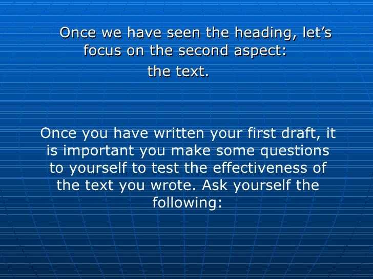 <ul><li>Once we have seen the heading, let's focus on the second aspect:  </li></ul><ul><li>the text.  </li></ul>Once you ...