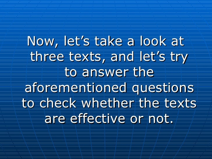 <ul><li>Now, let's take a look at three texts, and let's try to answer the aforementioned questions to check whether the t...