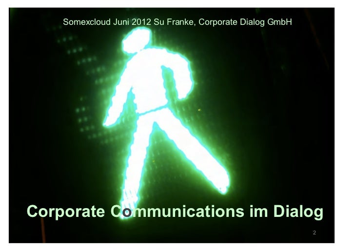 Somexcloud Juni 2012 Su Franke, Corporate Dialog GmbHCorporate Communications im Dialog                                   ...