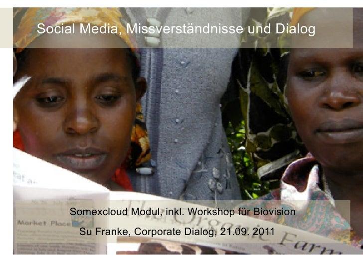 Social Media, Missverständnisse und Dialog          Somexcloud Modul UnternehmenskommunikationSocial Media Kurs Advanced, ...