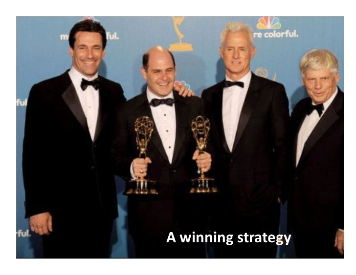 A  winning  strategy                          ©  LUMA  Partners  LLC  2010