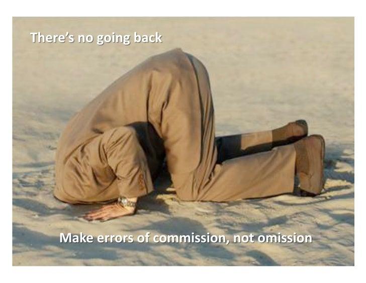 There's  No  Going  Back                                            ©  LUMA  Partners  LLC  2010