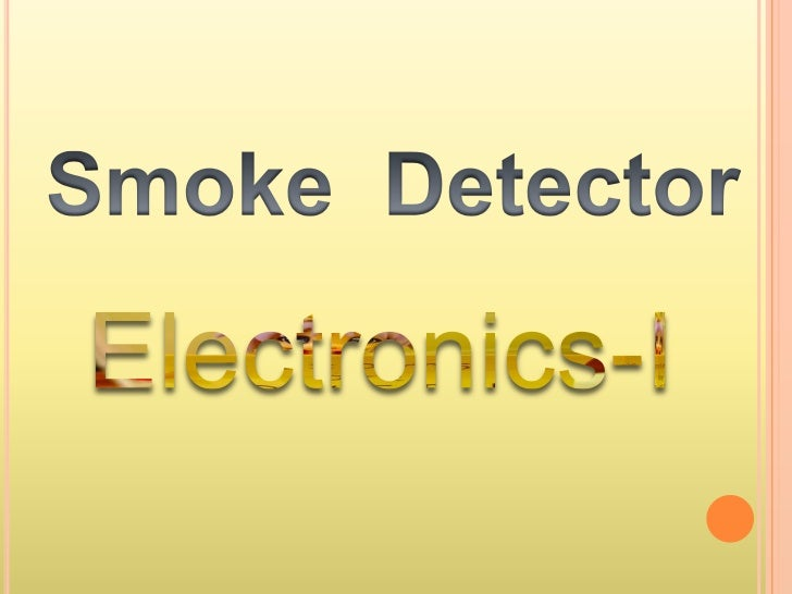 A    mechanical device that is sensitive to    smoke or particular material in the air    that transmits a signal to the ...