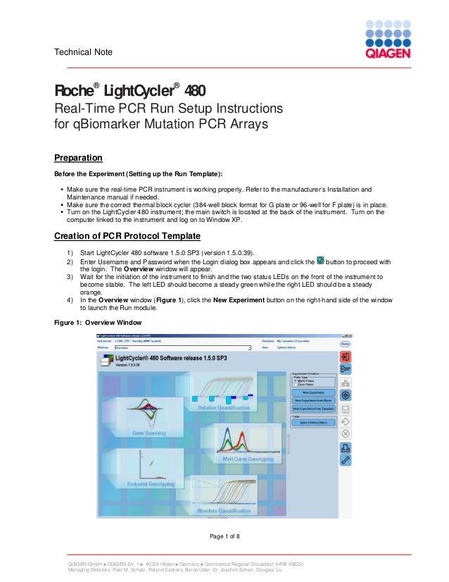 Technical Note  ®  ®  Roche LightCycler 480 Real-Time PCR Run Setup Instructions for qBiomarker Mutation PCR Arrays Prepar...
