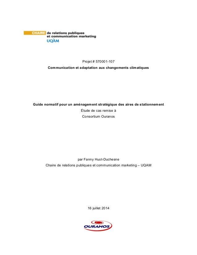 Projet # 570001-107 Communication et adaptation aux changements climatiques Guide normatif pour un aménagement stratégique...