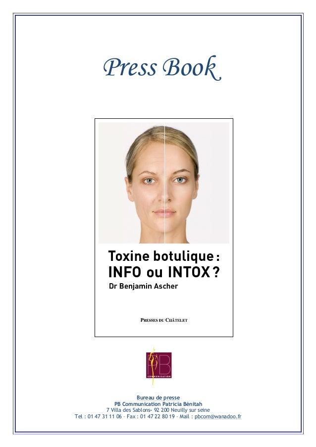 Press Book Bureau de presse PB Communication Patricia Bénitah 7 Villa des Sablons- 92 200 Neuilly sur seine Tel : 01 47 31...