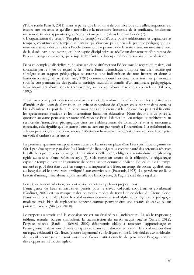 20 (Table ronde Paris 8, 2011), mais je pense que la volonté de contrôler, de surveiller, séquencer est encore très présen...