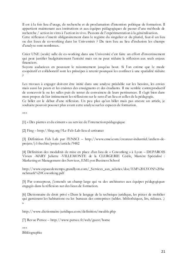 21 Il est à la fois lieu d'usage, de recherche et de proclamation d'intention politique de formation. Il appartient mainte...