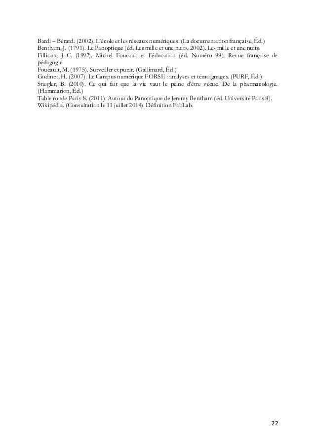 22 Bardi – Bérard. (2002). L'école et les réseaux numériques. (La documentation française, Éd.) Bentham, J. (1791). Le Pan...