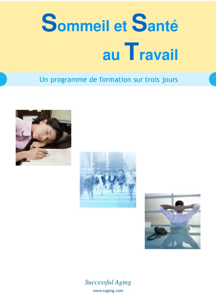 Sommeil et Santé     au TravailUn programme de formation sur trois jours             Successful Aging               www.sa...