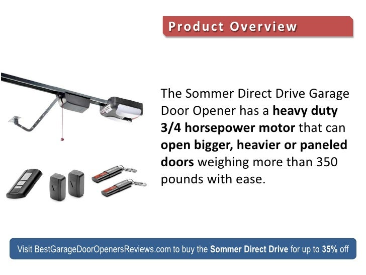 ... 4. Product Overview The Sommer Direct Drive Garage Door ...  sc 1 st  SlideShare & Review of the SOMMER Direct Drive 3/4 HP Garage Door Opener