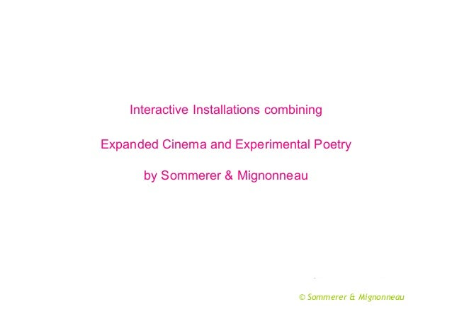 Interactive Installations combining Expanded Cinema and Experimental Poetry by Sommerer & Mignonneau  © Sommerer & Mignonn...