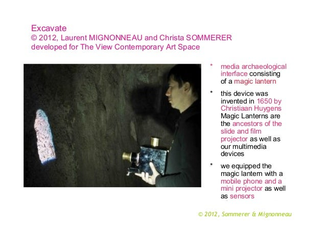 Excavate © 2012, Laurent MIGNONNEAU and Christa SOMMERER developed for The View Contemporary Art Space *  media archaeolog...