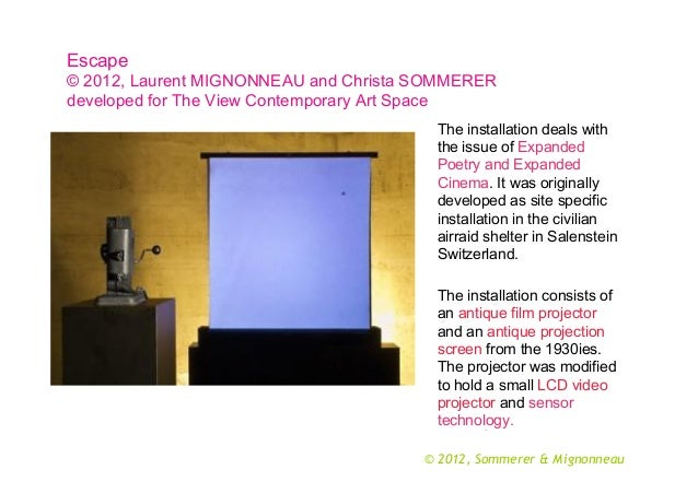Escape © 2012, Laurent MIGNONNEAU and Christa SOMMERER developed for The View Contemporary Art Space The installation deal...