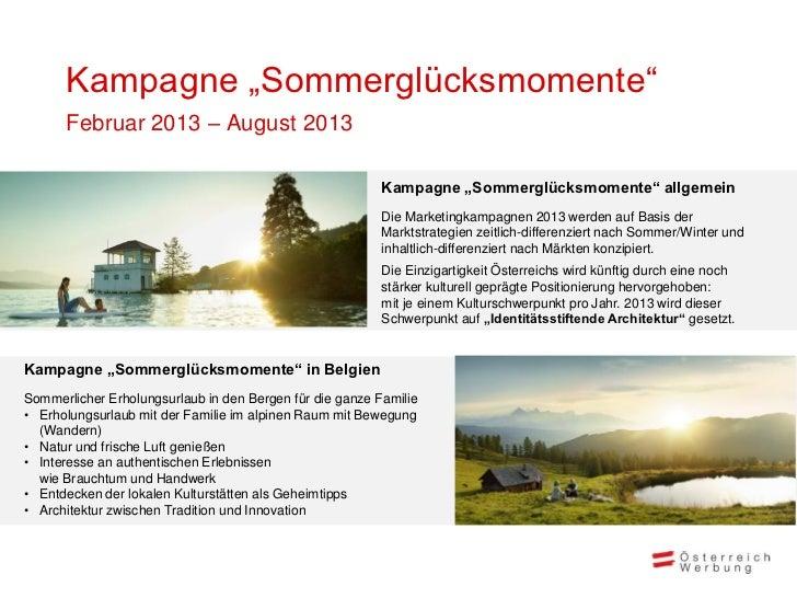 """Kampagne """"Sommerglücksmomente""""      Februar 2013 – August 2013                                                          Ka..."""
