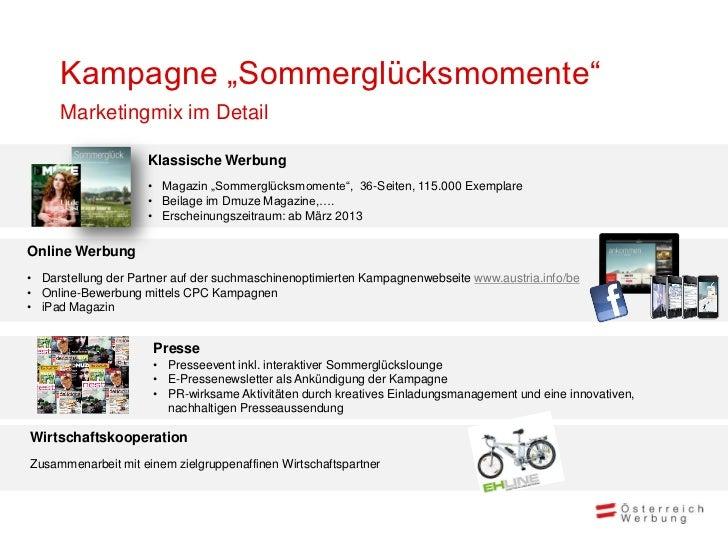 """Kampagne """"Sommerglücksmomente""""     Marketingmix im Detail                    Klassische Werbung                    • Magaz..."""