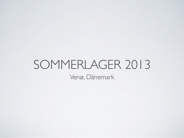 SOMMERLAGER 2013 Venø, Dänemark