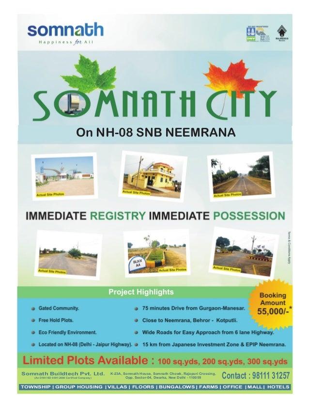 On NH-08 SNB NEEMRANASomnath Buildtech Pvt. Ltd.(An DNV ISO 9001:2008 Certified Company)K-23A, Somnath House, Somnath Chow...