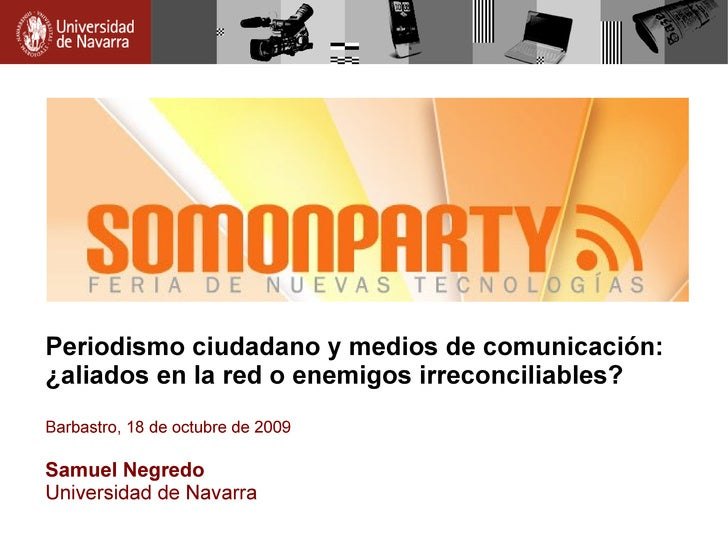 Somonparty: periodismo ciudadano y medios de comunicación