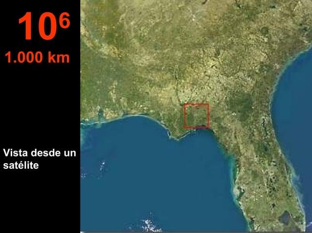 Vista desde un satélite 106 1.000 km