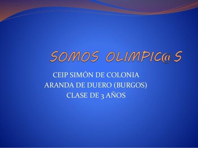 CEIP SIMÓN DE COLONIA ARANDA DE DUERO (BURGOS) CLASE DE 3 AÑOS