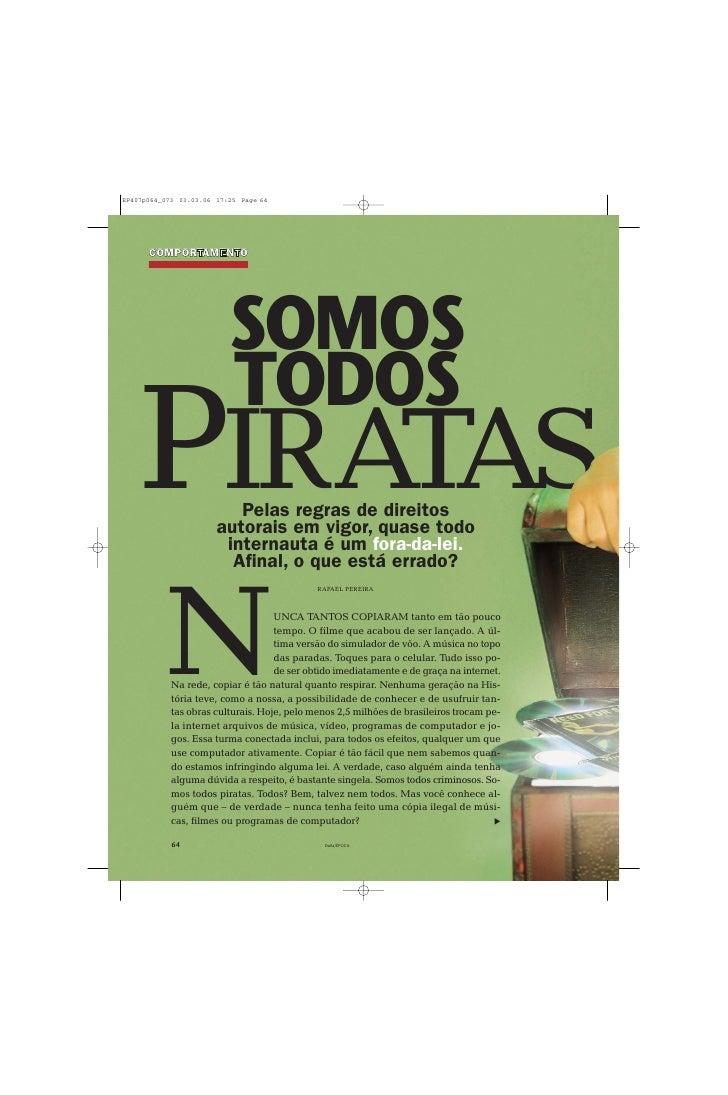 COMPORTAMENTO                    SOMOS                TODOS PIRATAS        Pelas regras de direitos             autorais e...