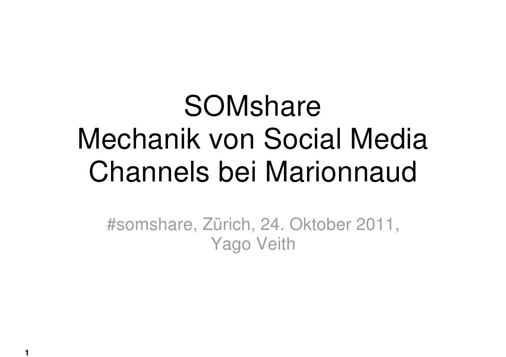 SOMshare    Mechanik von Social Media    Channels bei Marionnaud      #somshare, Zürich, 24. Oktober 2011,                ...