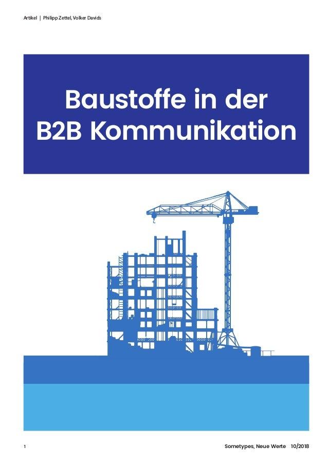 Artikel | Philipp Zettel, Volker Davids 1  Sometypes, Neue Werte 10/2018 Baustoffe in der B2B Kommunikation