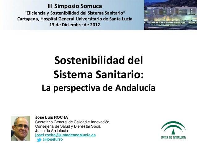 "IIISimposioSomuca   ""EficienciaySostenibilidaddelSistemaSanitario""Cartagena,HospitalGeneralUniversitariodeSant..."