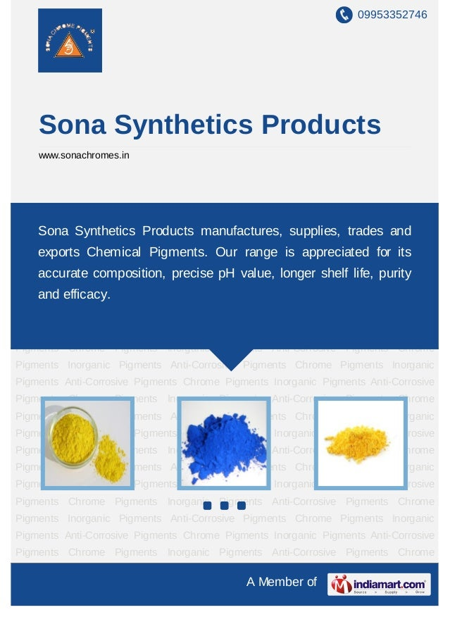 09953352746    Sona Synthetics Products    www.sonachromes.inChrome Pigments Inorganic Pigments Anti-Corrosive Pigments Ch...