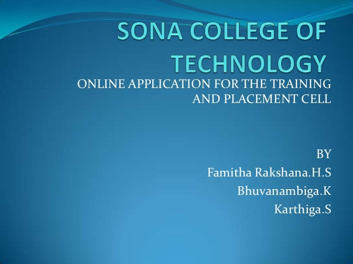 ONLINE APPLICATION FOR THE TRAINING                AND PLACEMENT CELL                                   BY                ...