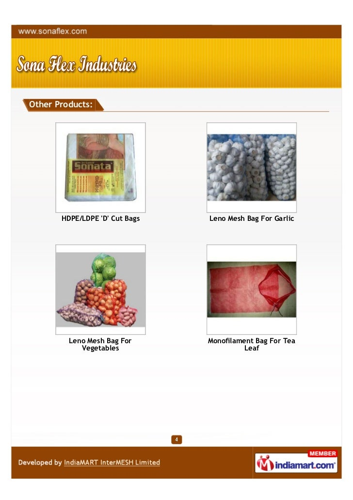Other Products:       HDPE/LDPE D Cut Bags   Leno Mesh Bag For Garlic         Leno Mesh Bag For      Monofilament Bag For ...