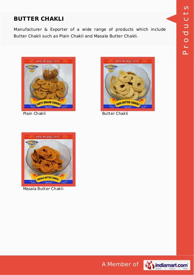 A Member of BUTTER CHAKLI Manufacturer & Exporter of a wide range of products which include Butter Chakli such as Plain Ch...